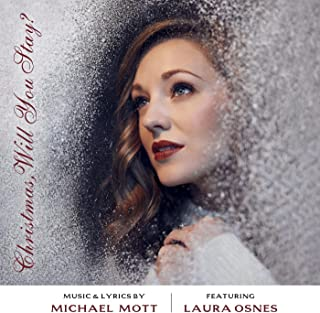 Christmas, Will You Stay? (feat. Laura Osnes)