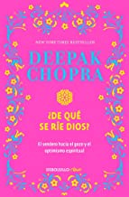 ¿De qué se rie Dios? / Why Is God Laughing?: The Path to Joy and Spiritual Optim ism (Spanish Edition)