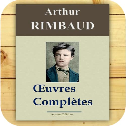 Rimbaud : Oeuvres complètes