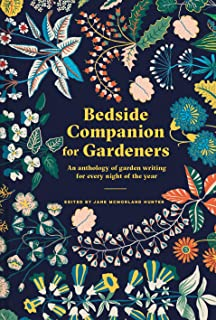 Bedside Companion for Gardeners: Garden enlightenment for every night of the year