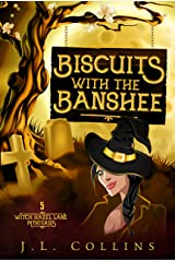 Biscuits With The Banshee (Witch Hazel Lane Mysteries Book 5) Kindle Edition
