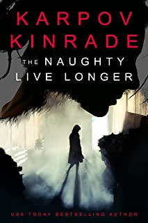 The Naughty Live Longer: A gripping psychological thriller with an ending you won't guess