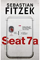 Seat 7a: buckle up for the ride of your life Kindle Edition