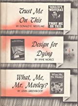 Trust Me on This / Design for Dying / What, Me, Mr. Mosley? (Detective Book Club)