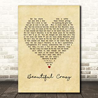 Beautiful Crazy Vintage Heart Quote Song Lyric Wall Art Gift Print