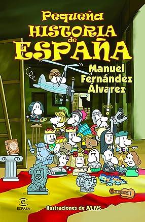 Pequeña historia de España [Lingua spagnola]