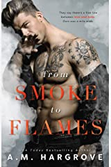 From Smoke To Flames: A Stand Alone Enemies To Lovers Single Parent Romance (A West Brothers Novel Book 3) Kindle Edition