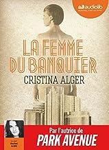 La Femme du banquier: Livre audio 1 CD MP3