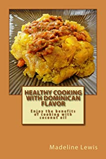 Healthy Cooking with Dominican Flavor