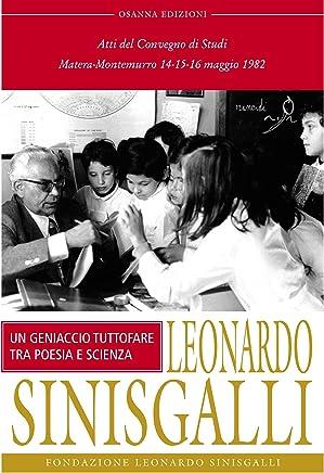Leonardo Sinisgalli : Un geniaccio tutto fare tra poesia e scienza (POLLINE Vol. 63)