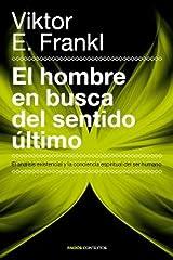El hombre en busca del sentido último: El análisis existencial y la conciencia espiritual del ser humano (Contextos) (Spanish Edition) Kindle Edition