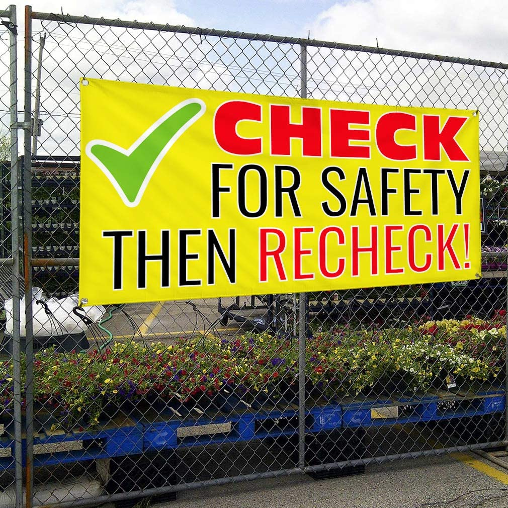 Vinyl Banner Multiple Sizes Check for Safety Then Recheck Automotive Outdoor Weatherproof Industrial Yard Signs 8 Grommets 48x96Inches