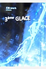 3ème GLACE Format Kindle