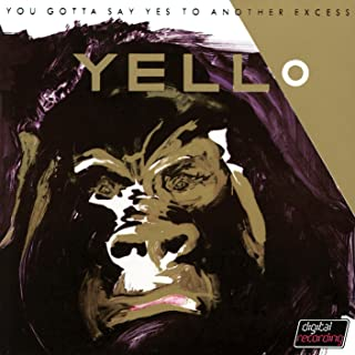 You Gotta Say Yes To Another Excess (Remastered 2005)