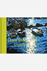 Learn Oils Quickly (Learn Quickly) Kindle Edition