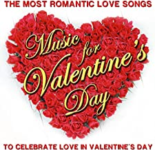 The Most Romantic Love Songs. Music for Valentine´s Day to Celebrate Love in Valentine´s Day