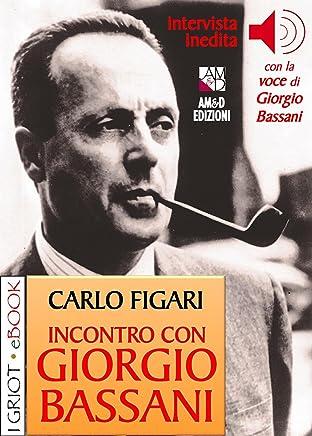 Incontro con Giorgio Bassani (I Griot eBook)