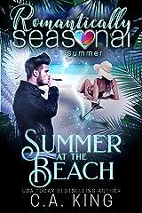 Summer At The Beach: Romantically Seasonal: Summer Kindle Edition