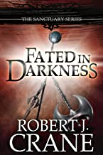 Fated in Darkness: The Sanctuary Series, Book 5.5