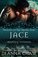 Jace: Wolves of the Rising Sun #1 Kindle Edition