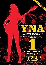 Episode 1: Onverwacht Deuntje: Girls just wanna have music! (YNA)