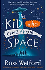 The Kid Who Came From Space Kindle Edition