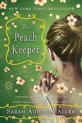 The Peach Keeper: A Novel Kindle Edition