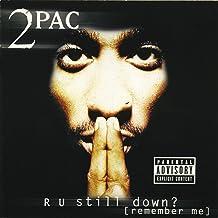 R U Still Down? [Remember Me] [Explicit]