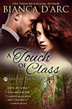 A Touch of Class: Tales of the Were