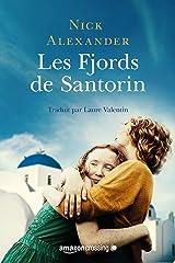Les Fjords de Santorin Format Kindle