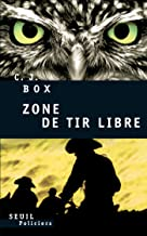 Zone de tir libre (French Edition)