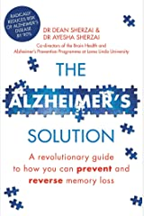 The Alzheimer's Solution: A revolutionary guide to how you can prevent and reverse memory loss Kindle Edition