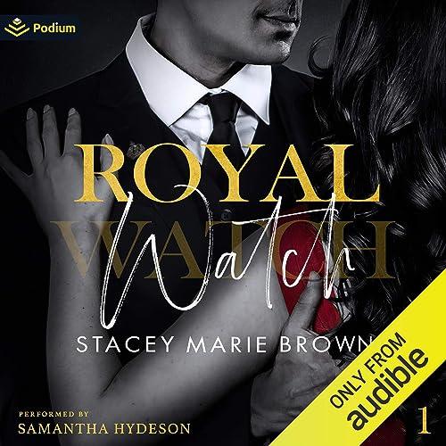 Royal Watch Royal Watch Book 1