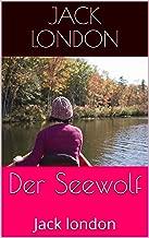 Der Seewolf: Jack london (German Edition)