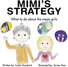 Mimi's STRATEGY: What to Do About the Mean Girls (Mimi's Strategy)