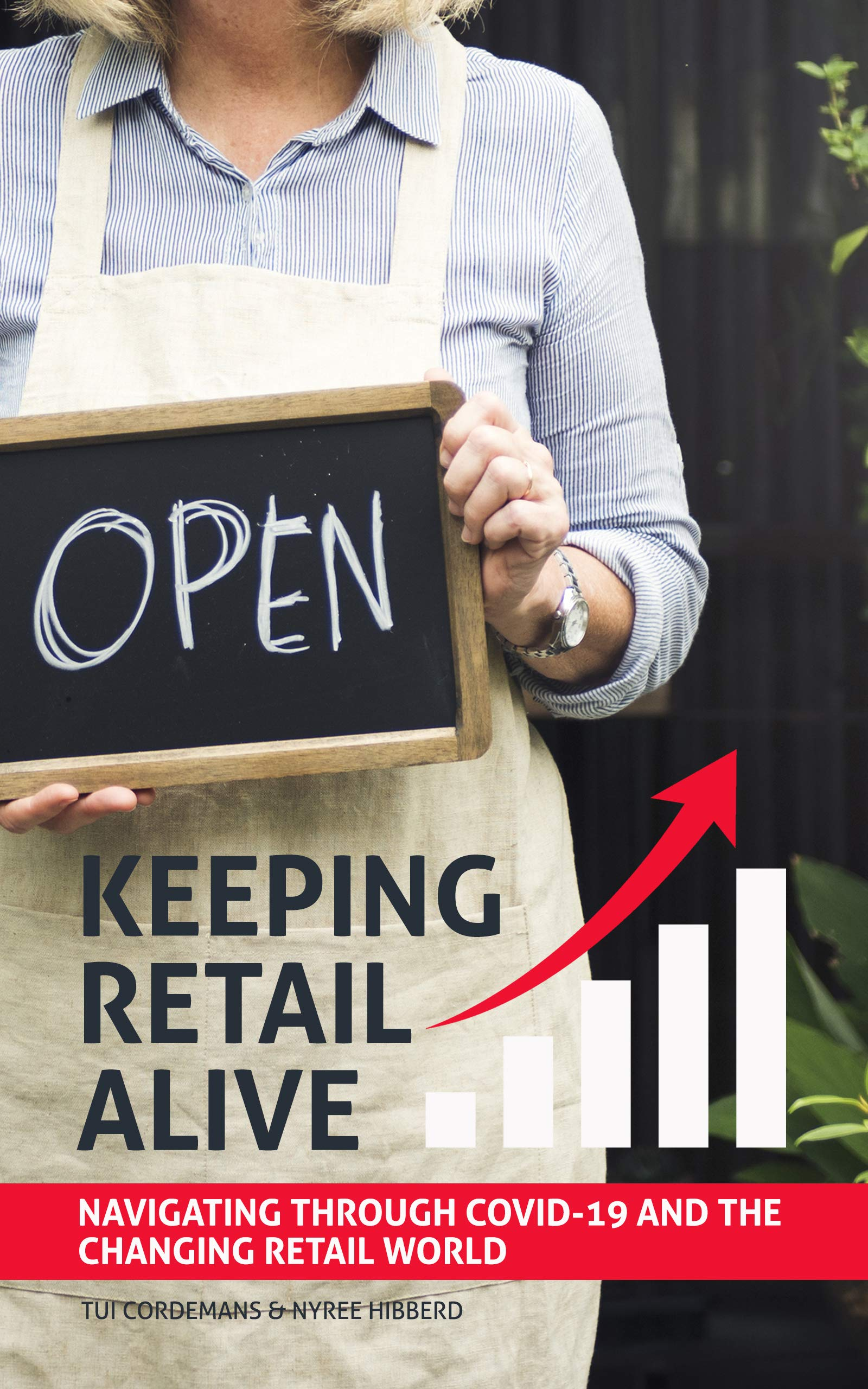 Keeping Retail Alive: Navigating Through COVID-19 and the Changing Retail World