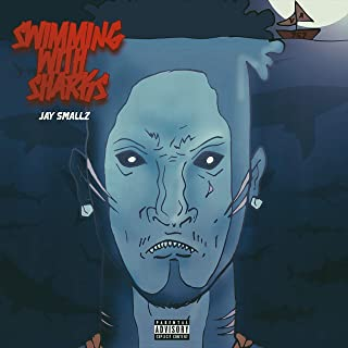 Swimming With Sharks [Explicit]