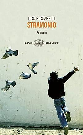Stramonio (Einaudi. Stile libero)