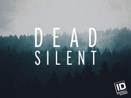 Dead Silent Season 3