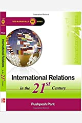 INTERNATIONAL RELATIONS IN 21ST CENTURY KINDLE VERSION Kindle Edition