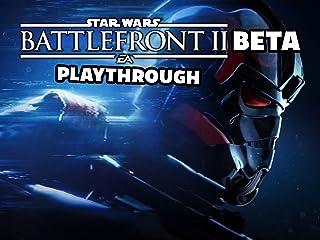Clip: Star Wars Battlefront 2 Beta Playthrough