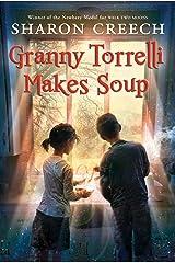 Granny Torrelli Makes Soup Kindle Edition
