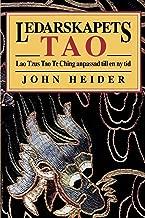 Ledarskapets Tao: Lao Tzus Tao Te Ching Anpassad Till En NY Tid (Chinese Edition)