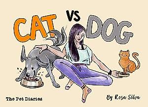 Cat vs. Dog: The Pet Diaries, Dog Diary vs. Cat Diary