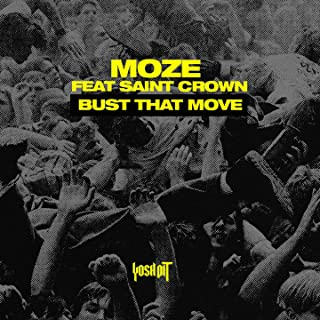 Bust That Move (feat. Saint Crown)