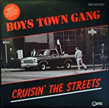Boys Town Gang / Cruisin The Streets
