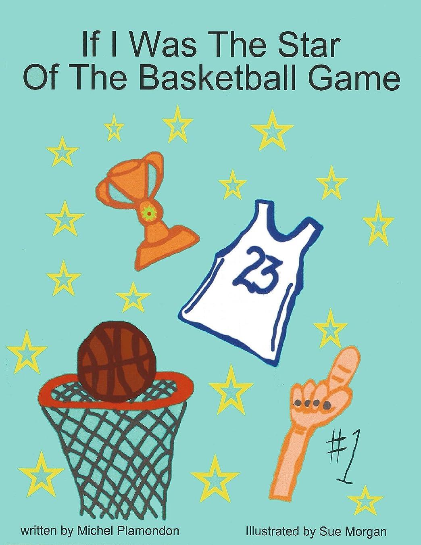 ニュース市の花遠洋のIf I Was The Star Of The Basketball Game (English Edition)