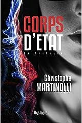 Corps d'État: La France en Dictature · Trilogie complète · Thriller d'Anticipation Young Adult Format Kindle