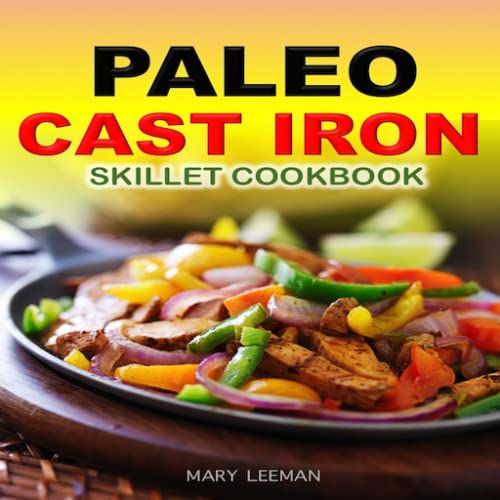 The Paleo Cast Iron Skillet