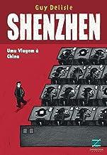 Shenzhen: uma viagem à China (Portuguese Edition)